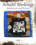 Arbatel Workings: Meditations and Rituals