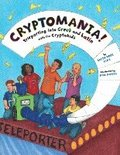 Cryptomania!: Teleporting Into Greek and Latin with the Cryptokids