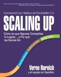 Scaling Up (Dominando los Habitos de Rockefeller 2.0)
