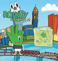 Roundy and Friends - Columbus