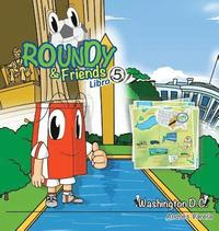 Roundy and Friends - Washington DC