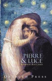 Pierre and Luce