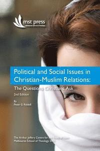 Political and Social Issues in Christian-Muslim Relations