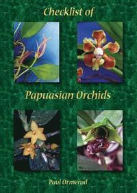 Checklist of Papuasian Orchids