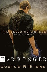 Bleeding Worlds Book One: Harbinger