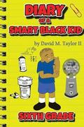 Diary of a Smart Black Kid