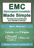EMC Made Simple - Printed Circuit Board and System Design