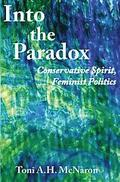Into the Paradox: Conservative Spirit, Feminist Politics