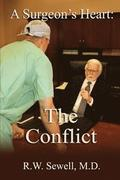 A Surgeon's Heart: The Conflict