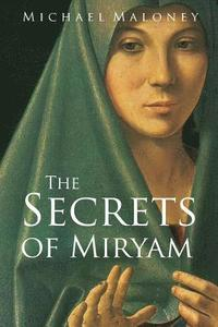 The Secrets of Miryam