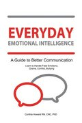 Everyday Emotional Inteligence: Learn to Handle Fatal Emotions, Drama, Conflict and Bullying