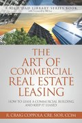 The Art Of Commercial Real Estate Leasing