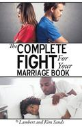 The Complete Fight For Your Marriage Book