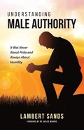 Understanding Male Authority