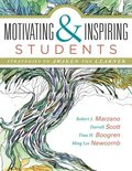 Motivating & Inspiring Students: Strategies to Awaken the Learner - Helping Students Connect to Something Greater Than Themselves