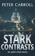 Stark Contrasts: An Adam Stark novel
