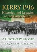 Kerry 1916: Histories and Legacies of the Easter Rising