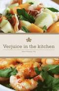 Verjuice In The Kitchen
