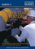 Bunker Claims Prevention: A Guide to Good Practice, Third Edition