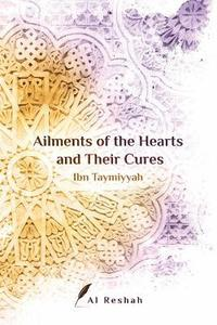 Ailments of the Hearts and Their Cures