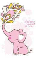 Elephant Journal for Kids [girls Edition]