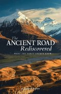 The Ancient Road Rediscovered