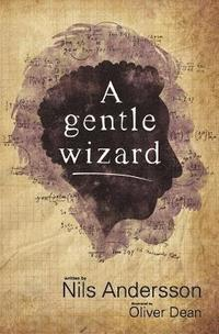 A Gentle Wizard