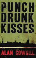 Punch Drunk Kisses