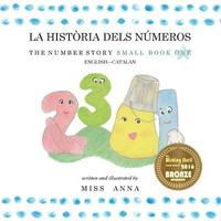 Number Story 1 La Història Dels Números: Small Book One English-Catalan