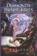 Diamonds in the Trees: Book 1 in the Diamonds in the Trees Series
