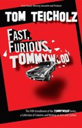 Fast, Furious, Tommywood