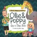 Ollie & Poppy Go to the Zoo