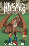 The Dragon Riders (Cowboys and Dragons Book 2)