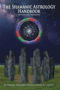 The Shamanic Astrology Handbook