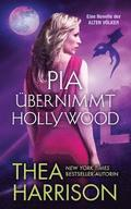 Pia ubernimmt Hollywood