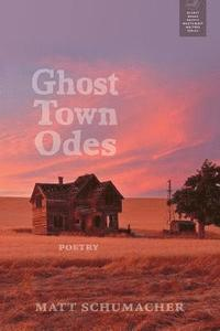 Ghost Town Odes