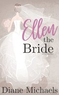 Ellen the Bride: (Ellen the Harpist Book 3)