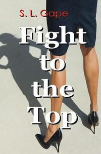 Fight to the Top
