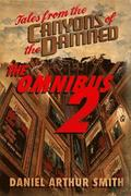 Tales from the Canyons of the Damned: Omnibus No. 2
