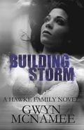 Building Storm: (a Hawke Family Novel)