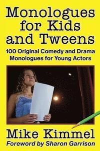 Monologues for Teens - Mike Kimmel - Häftad (9780998151311) | Bokus