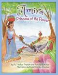 Amira, Princess of the Flowers