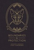 Boundaries &; Protection
