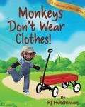 Monkeys Don't Wear Clothes]: Short Stories For Fun And Learning
