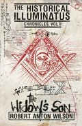 The Widow's Son: Historical Illuminatus Chronicles Volume 2