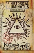 Nature's God: Historical Illuminatus Chronicles Volume 3