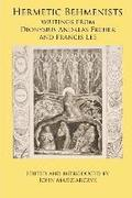 Hermetic Behmenists: writings from Dionysius Andreas Freher and Francis Lee