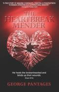 The Heartbreak Mender: He Heals the Brokenhearted and Binds Up Their Wounds