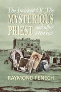 The Incident of the Mysterious Priest