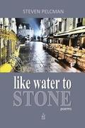 like water to STONE